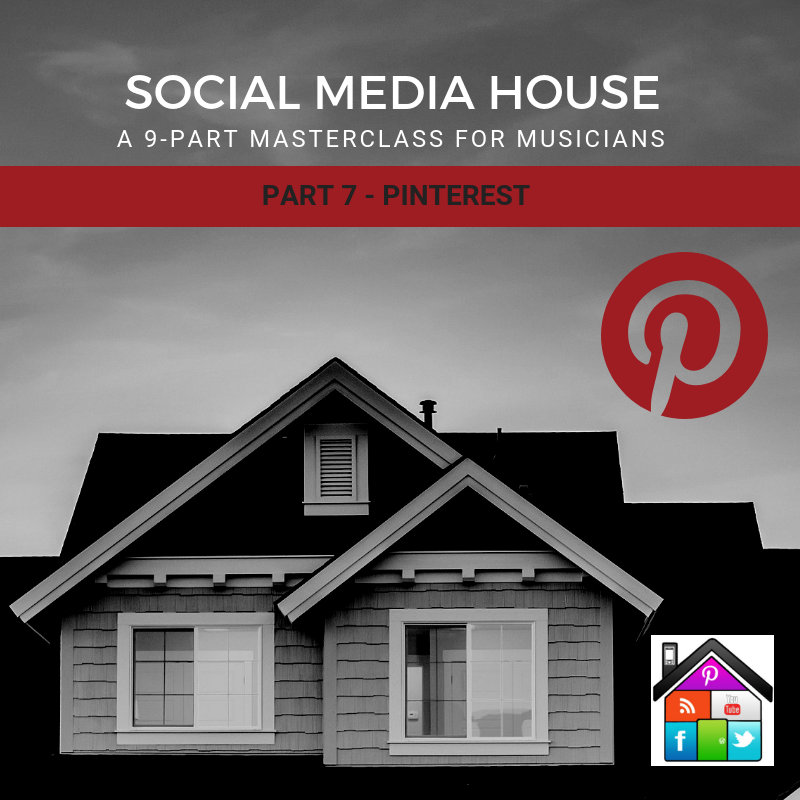 social media house Pinterest For Musicians