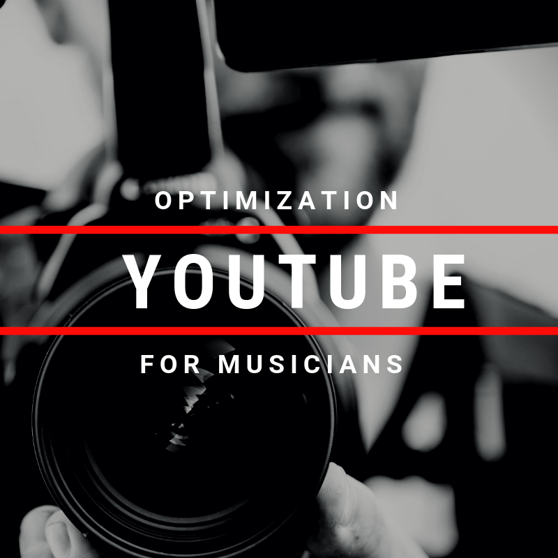 Youtube Optimization For Musicians