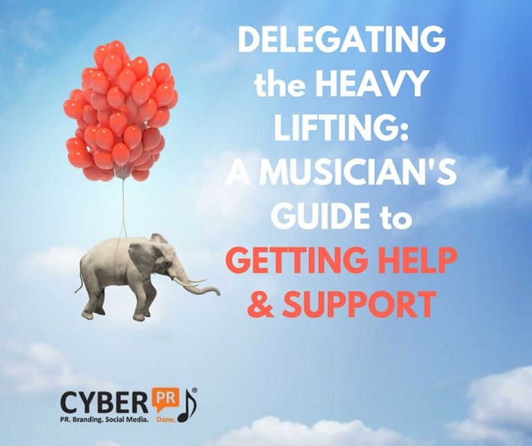 Delegating the Heavy Lifting- A Musicians Guide for Getting Help & Support (1)