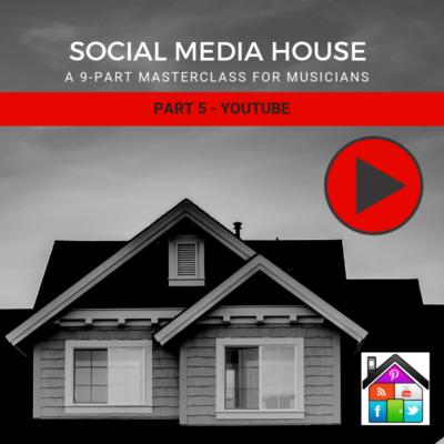 YouTube For Musicians Social Media House