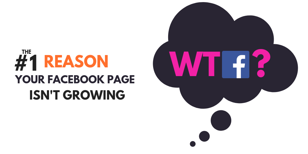 The #1 Reason Your Facebook Page Isn't Growing