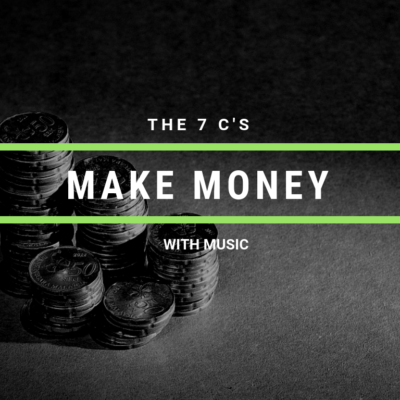 Making Money With Music the 7 Cs on Cyber PR