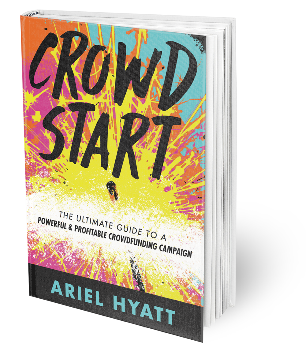 Crowdstart crowdfunding book cover by Ariel Hyatt