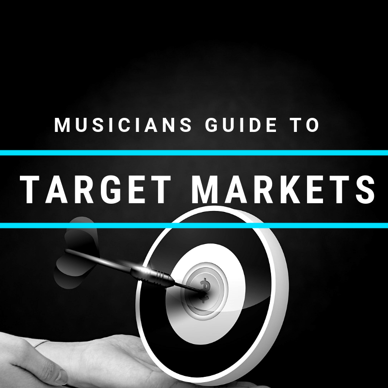 Musicians guide to target markets