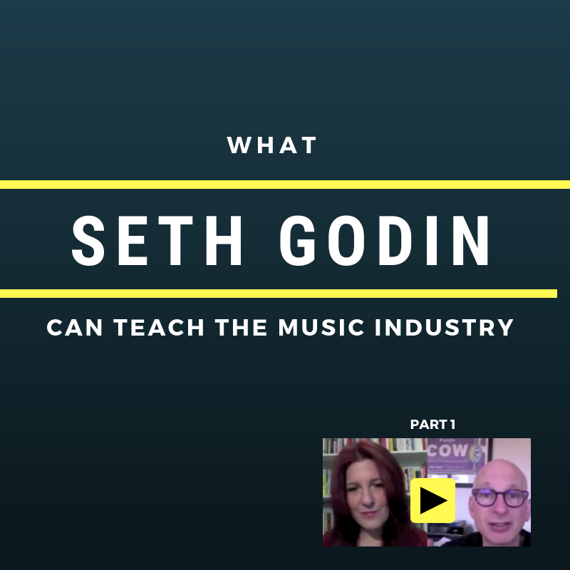 What Seth Godin Can Teach The Music Industry [Part 1]