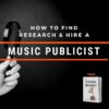 How To Find A Music Publicist