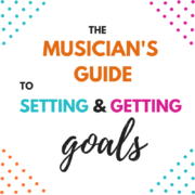 Musician's Guide to Setting Goals