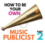 How to be your own music publicist