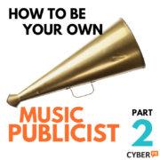 how to be a music publicist part 1, 2, & 3 (3)