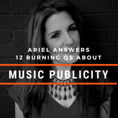 Ariel Hyatt Answers 12 Music Publicity Questions