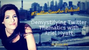 Social Media Thems with Ariel Hyatt and Cyber PR