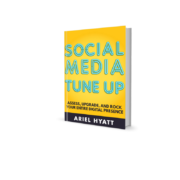 Social Media Tuneup ebook by Ariel Hyatt