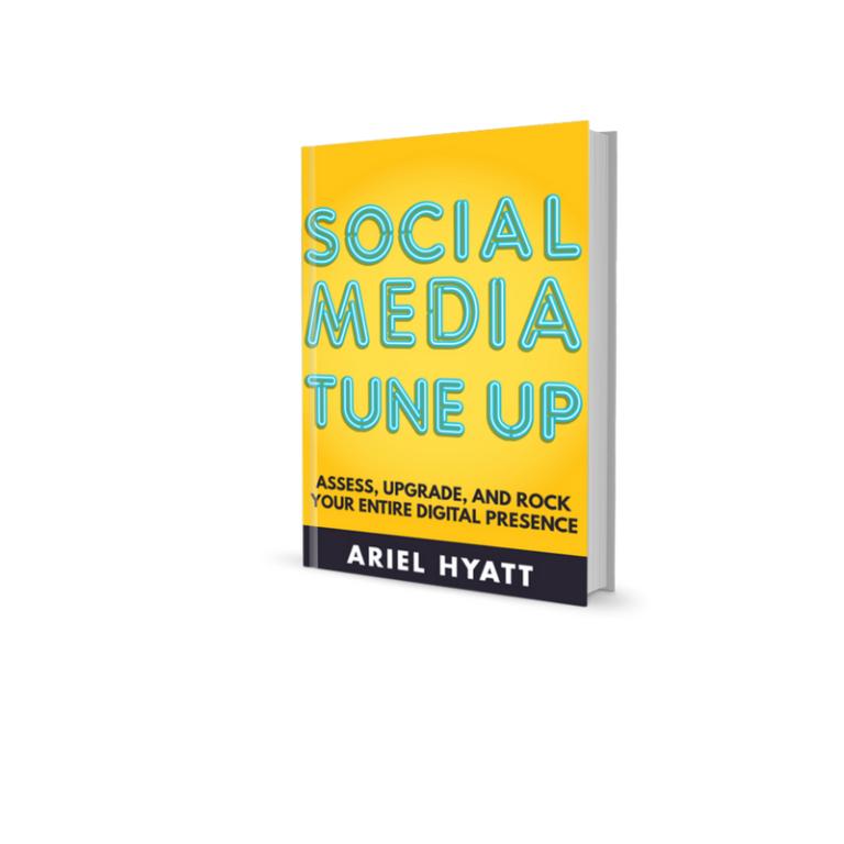 Social Media Tuneup ebook by Ariel Hyatt