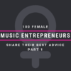 100 Female Entrepreneurs Share Their Best Advice