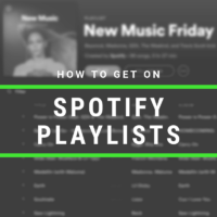 So, You Want To Get On Spotify Playlists? Here's What You Need To Know First...