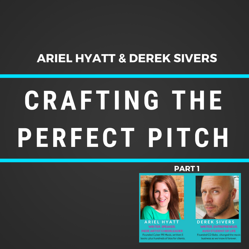 Derek Sivers & Ariel Hyatt on Crafting The Perfect Pitch – Video