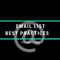 Email Newsletter Best Practices For Musicians