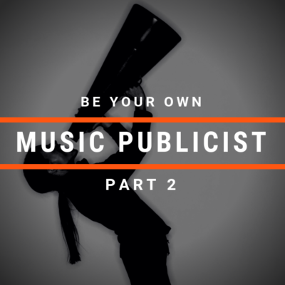 Cyber PR How to be your own Music Publicist pt 2
