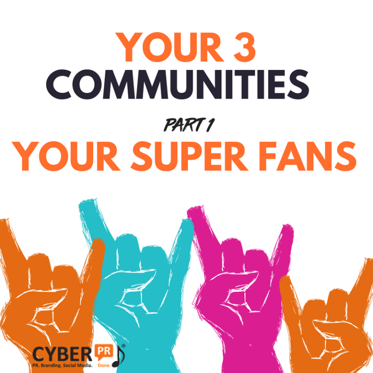 Your 3 Communities Cyber PR Music