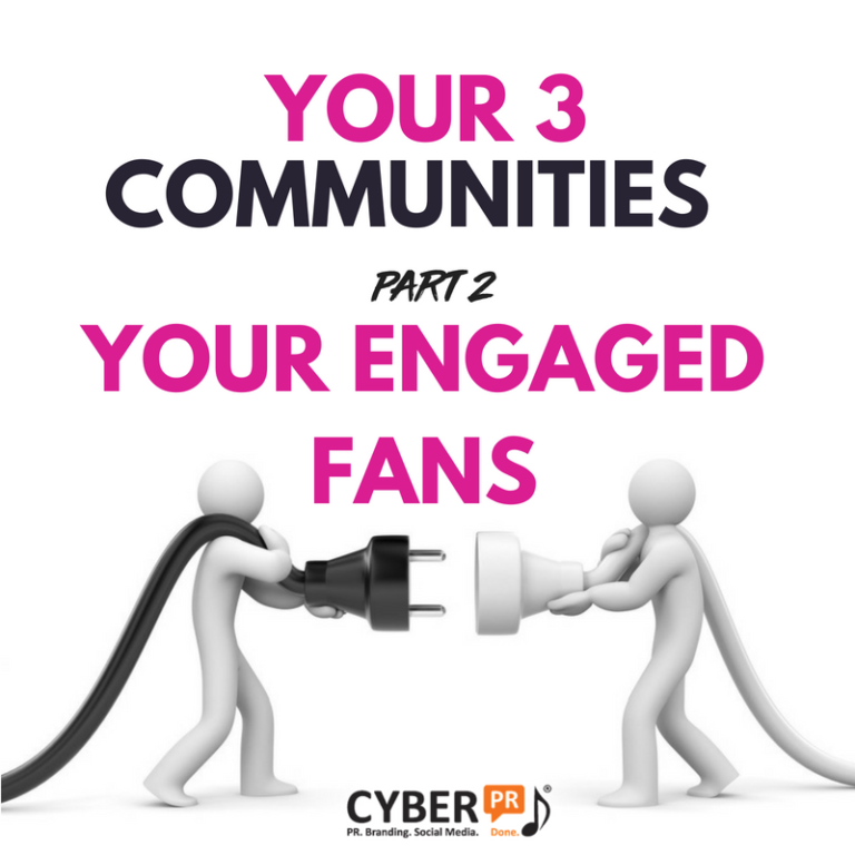 your 3 communities - part 2 Cyber PR