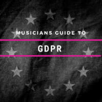 The Musician's Guide to GDPR