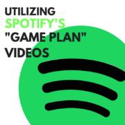 spotify game plan videos