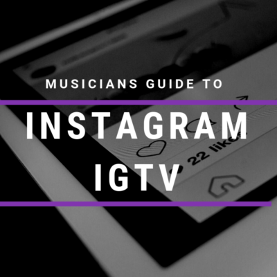 Musicians Guide to IGTV