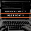 Music Website Dos and Donts