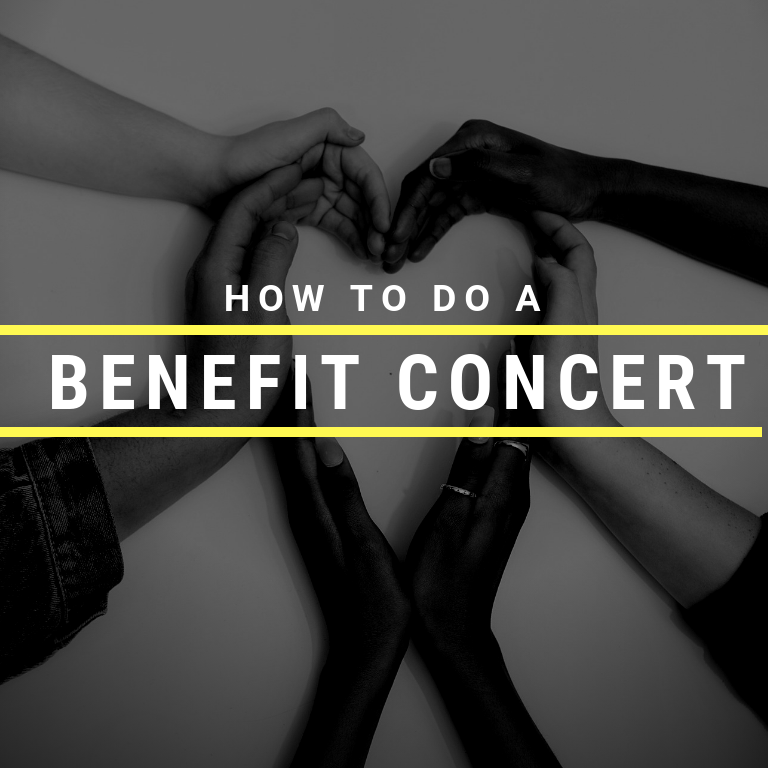 How to do a benefit concert