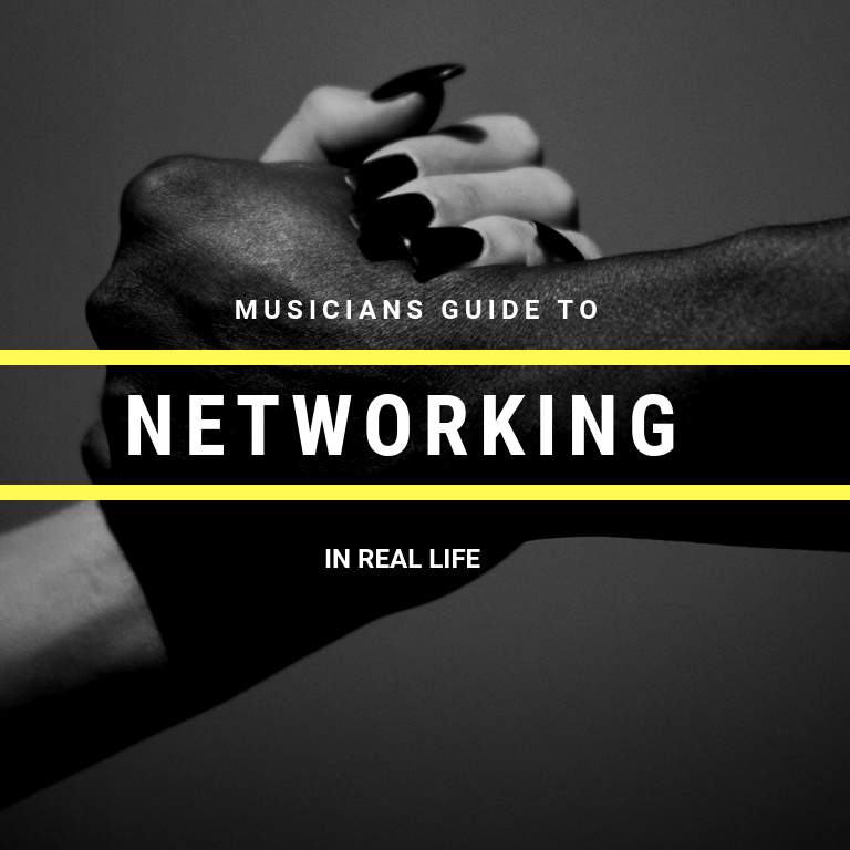 Musician's Guide To Networking in The Real World