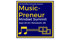 The Rock/Star Advocate's Music-preneur Mindset Summit