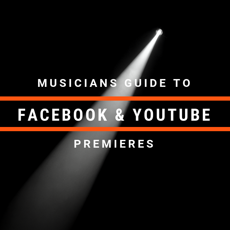 Musician's Guide to YouTube and Facebook Premieres