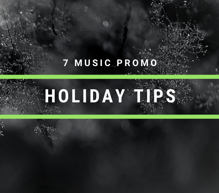7 Holiday Music Promotion Tips