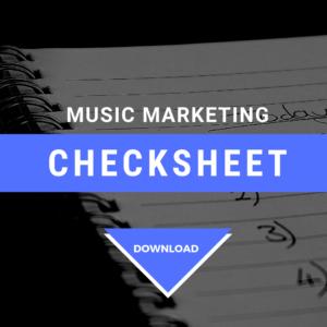 Music Marketing Plan Checksheet - Cyber PR Music