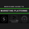 Cyber PR The Musicians Guide To Marketing Platforms