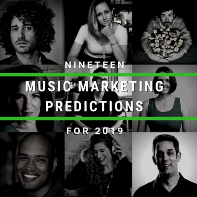 19 Music Marketing Predictions for 2019