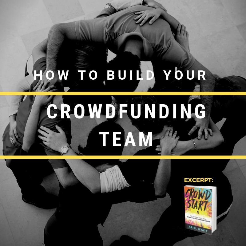 How To Build Your Crowdfunding Team