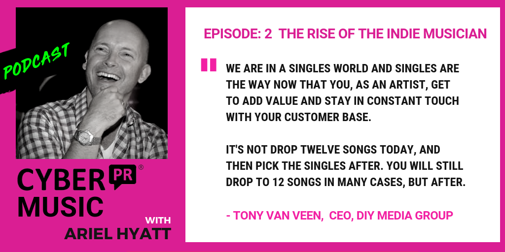 Cyber PR Music Podcast Tony van Veen Ariel Hyatt