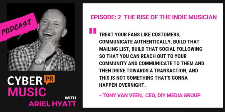 Cyber PR Music Podcast Tony van Veen