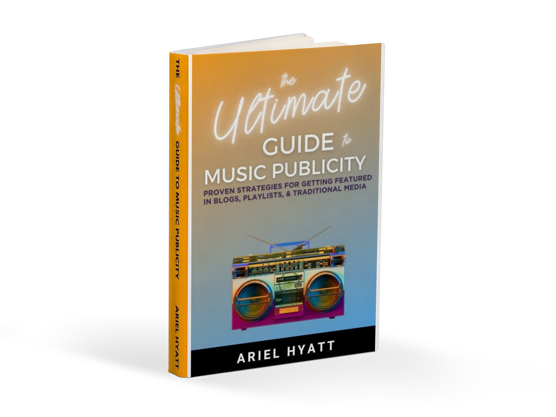 The Ultimate Guide To Music Publicity Book