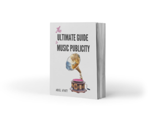 Ultimate Guide to Music Publicity eBook