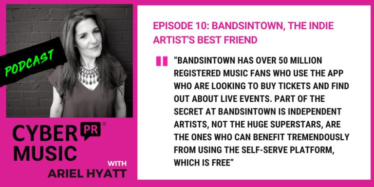 bandsintown cyber pr podcast ariel hyatt
