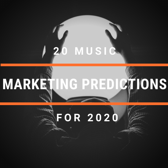 20 Music Marketing Predictions For 2020 Cyber Pr Music