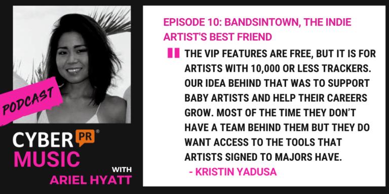 bandsintown cyber pr podcast ariel hyatt kristin yasuda