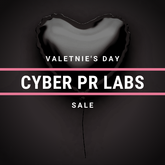 Cyber PR LABS Valentine's Day Sale!