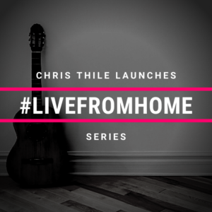 Chris Thile Launches #LivefromHome Series