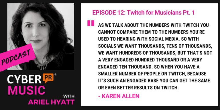 Cyber PR Music Podcast Ariel hyatt karen allen