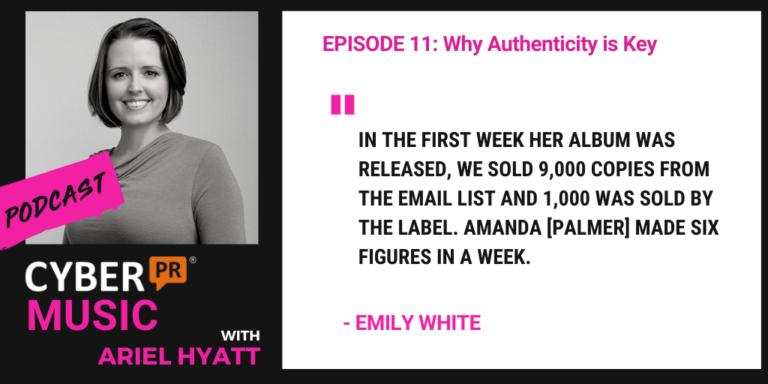 Cyber PR Music Podcast Ariel Hyatt Emily White