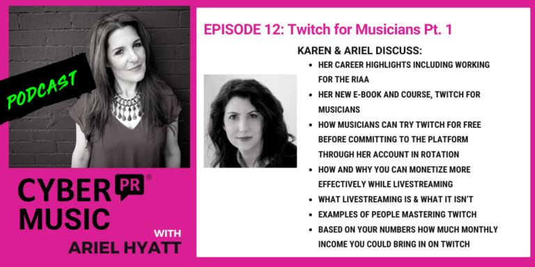 cyber pr music podcast episode 12 karen allen ariel hyatt