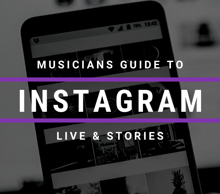 The Musician's Guide to Instagram Live & Stories
